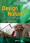 Design for Nature in Dementia Care, 2007, Garuth Chalfont